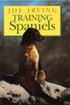 Training Spaniels - Joe Irving