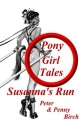 Pony-Girl Tales - Susanna's Run - Peter &  Penny Birch