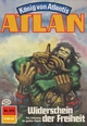 Atlan 474: Widerschein der Freiheit (Heftroman) - Detlev G. Winter;  Perry Rhodan Redaktion