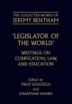 Collected Works of Jeremy Bentham: Legislator of the World - Jeremy Bentham; Philip Schofield; Jonathan Harris