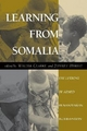 Learning from Somalia - Walter S. Clarke; Jeffrey Herbst