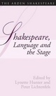 Shakespeare Language and the Stage - Lynette Hunter; Peter Lichtenfels