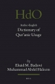 Arabic-English Dictionary of Qur'anic Usage - Elsaid M. Badawi; Muhammad Abdel Haleem