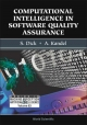 Computational Intelligence in Software Quality Assurance - S. Dick; Abraham Kandel