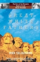 Great White Fathers - John Taliaferro