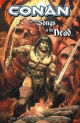 Conan and the Songs of the Dead - Joe R. Lansdale; Timothy Truman