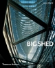 Big Shed - Will Pryce