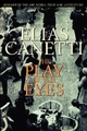 Play of the Eyes - Professor Elias Canetti