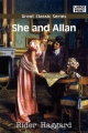 She and Allan - Rider Haggard