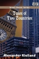 Tales of Two Countries - Alexander Kielland