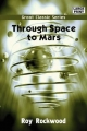 Through Space to Mars - Roy Rockwood
