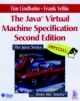 Java Virtual Machine Specification - Tim Lindholm; Frank Yellin