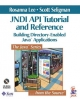 JNDI Tutorial and Reference Guide - Rosanna Lee; Scott Seligman