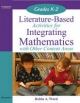 Literature-Based Activities for Integrating Mathematics with Other Content Areas K-2 - Robin Ward