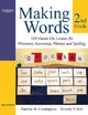 Making Words Second Grade - Patricia M. Cunningham; Dorothy P. Hall