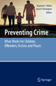 Preventing Crime - Brandon C. Welsh; David P. Farrington