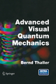 Advanced Visual Quantum Mechanics - Bernd Thaller