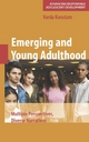 Emerging and Young Adulthood - Varda Konstam