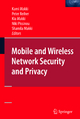 Mobile and Wireless Network Security and Privacy - Kami Makki; Peter Reiher; Kia Makki; Niki Pissinou