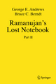 Ramanujan's Lost Notebook - George E. Andrews; Bruce C. Berndt