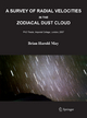 Survey of Radial Velocities in the Zodiacal Dust Cloud - Brian May