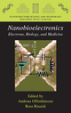 Nanobioelectronics - for Electronics, Biology, and Medicine - Andreas Offenhausser; Ross Rinaldi
