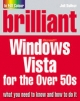 Brilliant Microsoft Windows Vista for the Over 50s - Joli Ballew