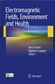 Electromagnetic Fields, Environment and Health - Anne Perrin;  Anne Perrin;  Martine Souques;  Martine Souques