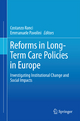 Reforms in Long-Term Care Policies in Europe - Costanzo Ranci; Emmanuele Pavolini