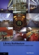 Library Architecture: Recommendations for a Comprehensive Research Project