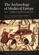 Archaeology of Medieval Europe - James Graham-Campbell; Magdalena Valor