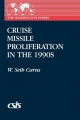 Cruise Missile Proliferation in the 1990's - W.Seth Carus