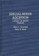 Special-Needs Adoption - Victor Groza; James A. Rosenthal