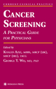 Cancer Screening - Khalid Aziz; George Y. Wu