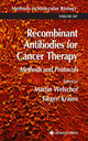 Recombinant Antibodies for Cancer Therapy - Martin Welschof; Jurgen Krauss