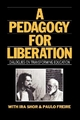 Pedagogy for Liberation - Ira Shor; Paulo Freire