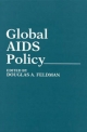 Global AIDS Policy - Douglas A. Feldman
