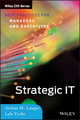 Strategic IT - Arthur M. Langer; Lyle Yorks