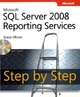 Microsoft SQL Server 2008 Reporting Services Step by Step - Stacia Misner