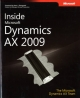Inside Microsoft Dynamics AX 2009 - The Microsoft Dynamics AX Team