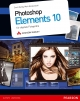 Photoshop Elements 10 - Scott Kelby;  Matt Kloskowski