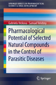 Pharmacological Potential of Selected Natural Compounds in the Control of Parasitic Diseases - Gabriela Hrckova;  Samuel Velebny