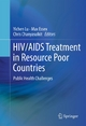 HIV/AIDS Treatment in Resource Poor Countries - Yichen Lu; Max Essex; Chris Chanyasulkit