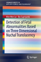 Detection of Fetal Abnormalities Based on Three Dimensional Nuchal Translucency - Khin Wee Lai;  Eko Supriyanto