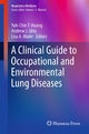 A Clinical Guide to Occupational and Environmental Lung Diseases - Yuh-Chin T. Huang;  Yuh-Chin T. Huang;  Andrew J. Ghio;  Andrew J. Ghio;  Lisa A. Maier;  Lisa A. Maier