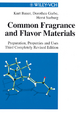 Common Fragrance and Flavor Materials - Kurt Bauer;  Dorothea Garbe;  Horst Surburg