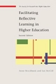 Facilitating Reflective Learning in Higher Education - Anne Brockbank; Ian McGill