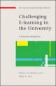Challenging E-Learning in the University - Robin Goodfellow; Mary R. Lea