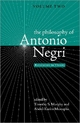 Philosophy of Antonio Negri - Timothy S. Murphy; Abdul-Karim Mustapha