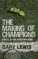 Making of Champions - Gary Lewis